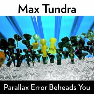 Max Tundra Parallax
